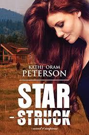 Star Struck - Kindle edition by Peterson, Kathi Oram. Religion &  Spirituality Kindle eBooks @ Amazon.com.