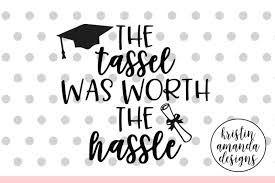 • 1 svg cut file for cricut, silhouette designer edition and more. Free The Tassel Was Worth The Hassle Graduation Svg Dxf Eps Png Cut File Cricut Silhouette Svg Free Download Svg Files Dinosaurs