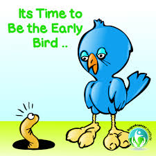 Image result for be the early bird