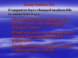 walt talk about how we use the internet talk time do you use  essay outline 3  computers have changed modern life in numerous ways