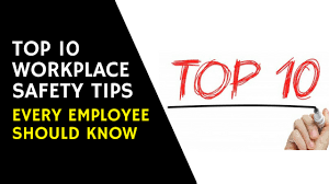 Employee Safty Top 10 Workplace Safety Tips Every Employee Should Know