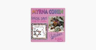 Special Days / Lullabies and Quiet Times by Myrna Cohen on Apple Music