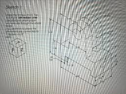 Solved Sketch 1 01 00 2 00 X Draw The 3 Views Front To