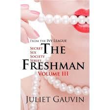 The Freshman: Volume III by Juliet Gauvin