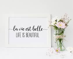 French Printable Affiche Citation French Quote La Vie Est Belle Life Is Beautiful Inspirational Quote Affiche Scandinave Dorm Wall Art