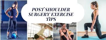 exercise safely after shoulder surgery