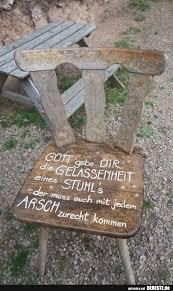Gott Gebe Dir Die Gelassenheit Eines Stuhls Lustige Bilder