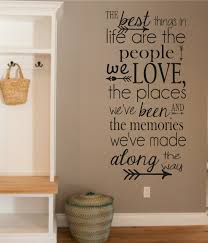 Words To Decorate Your Wall With Vinyl Wall Decal The Best Things In Life People Love Memories