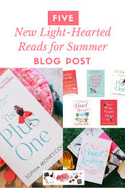 Light Hearted Summer Reads 5 Light Hearted Reads For Summer A Life With Frills