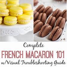 Macaron Guide Sheet French Macaron 101 Sweet Savory By Shinee
