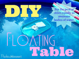 Design Your Own Pool Float Diy Floating Table For The Pool Diy Swimming Pool Pool