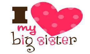 I Love My Big Sisters