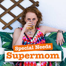 Special Needs Supermom podcast