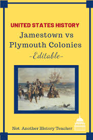 Jamestown And Plymouth Comparison Chart Jamestown And Plymouth Colonies Comparing And Contrasting
