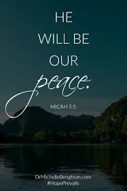 He Will Be Our Peace Micah 55 Christian Inspirational Quote Bible