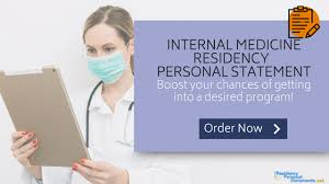 Internal Medicine Residency Personal Statement Writing Service