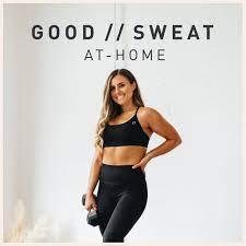 GOOD // SWEAT At-Home - Rachael's Good Eats