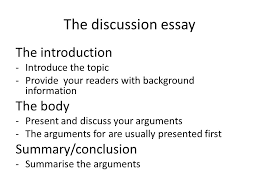 how can i write a discussion article a short film clip which in 4 the discussion essay the introduction introduce the topic provide your readers background information the body present and discuss your arguments