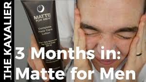oily skin here is your fix matte for men 3 month review