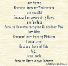 I Am Strong And Beautiful Quotes Best Of Iamstrongbecauseiknow HealthyThoughts The Mind Is