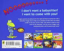 froggy s best babysitter jonathan london frank remkiewicz froggy s best babysitter jonathan london frank remkiewicz 9780142418994 com books
