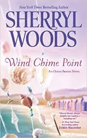 <b>Wind Chime</b> Point (An Ocean Breeze Novel): <b>Sherryl Woods</b> ...