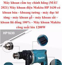 Máy khoan cầm tay chính hãng (MẪU 2021) Máy khoan điện Makita HP 1630 có  khoan