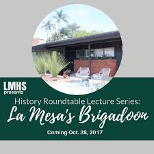history roundtable lecture series brigadoon come learn about la mesa s