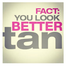 Tan Quotes Amazing Spray Tan Quotes 48 Best Quotes Facts And Memes