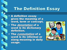 essay modes different kinds of essays ppt video online  the definition essay a definition essay gives the meaning of a word term or concept