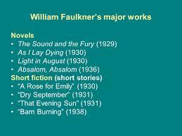 william faulkner ppt  7 william faulkner s major works