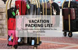 Vacation Packing List The Ultimate Packing Checklist Free