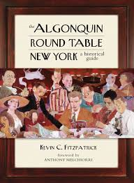 algonquin round table new york a historical guide lyons press