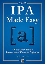 This article is an introduction to the symbols of consonants of the international phonetic alphabet (ipa) as it is used to denote pronunciation of english words (there is a separate article on vowels). 9781470615611 Alfred S Ipa Made Easy A Guidebook For The International Phonetic Alphabet Abebooks Wentlent Anna 1470615614