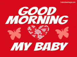 Good Morning Baby Love Quotes Best of GOOD MORNING MESSAGES FOR HER CUTE WISHES IMAGES Quotes Love