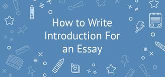 learn how to write an essay introduction using a step strategy how to write an essay introduction