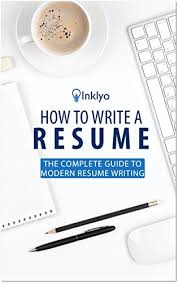 Amazon How To Write A Resume The Complete Guide To Modern Amazing How To Complete A Resume