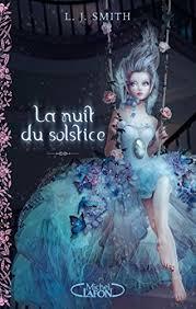 La nuit du solstice <b>T01</b> et <b>T02</b> Solstice d'hiver, un coeur indompté ...