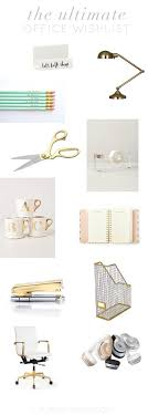 home office items. The Ultimate Office Wishlist Home Items A