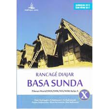 Buku bahasa sunda kelas 10 kurikulum 2013 revisi 2017 pdf guru. Panggelar Basa Sunda Kelas 10 Pdf Cara Golden
