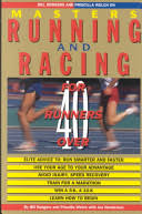 Bill Rodgers and Priscilla Welch on Masters Running and Racing - Bill  Rodgers, Priscilla Welch, Joe Henderson - Google Books