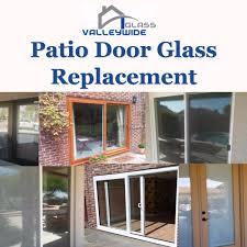 valleywide glass llc patio door glass replacement