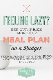 Budgeting For A Family Of 4 Monthly Meal Plan On A Budget Less Than 100 For Dinners For A
