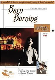 critical analysis barn burning by william faulkner critical analysis ldquobarn burningrdquo by william faulkner