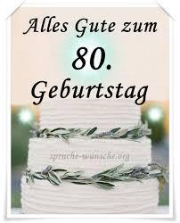 Geburtstagswünsche Zum 80 Opa Beautiful Zum 80 Geburtstag Opa