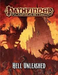 Pathfinder Campaign Setting: Hell Unleashed : F. Wesley Schneider :  9781601257574