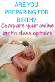 Create Birth Plan Online Online Childbirth Classes The Best Birthing Classes To Prepare For