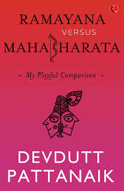 Ramayana Versus Mahabharata How Did The Two Epics Come To