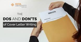 cover letter dos and don ts the dos and donts of cover letter writing reva university