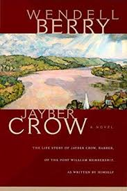 Jayber Crow: Berry, Wendell: Amazon.com.au: Books